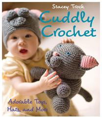 Cuddly Crochet by Fresh Stitches designer Stacey Trock